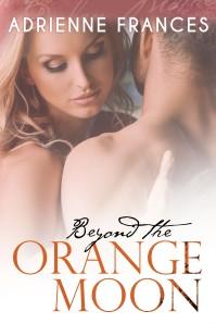beyond the orange moon